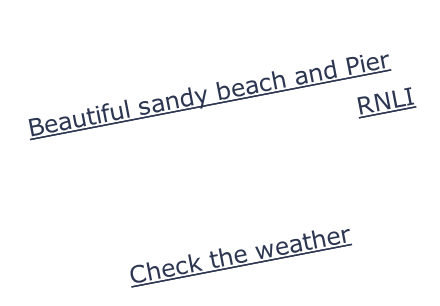 Caravan and Camping Beautiful sandy beach and Pier Annual Life Guard exhibition RNLI Boating Fishing Check the weather